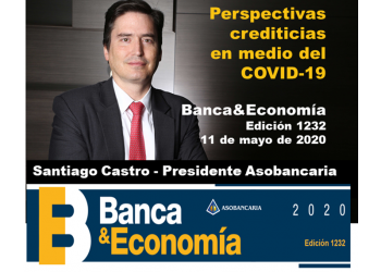Edición Banca&Economía No. 1232   - mayo 11 de 2020