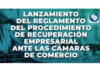 Procedimiento de Recuperación Empresarial ante las Cámaras de Comercio